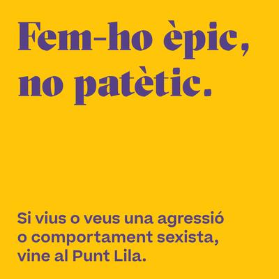 """Banyoles promou la campanya """"Fem-ho èpic, no patètic"""" per a un Carnestoltes responsable i lliure de sexisme"""