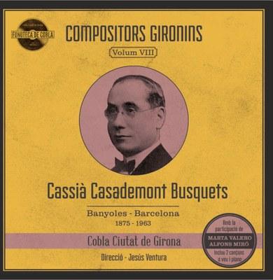 La Cobla Ciutat de Girona presenta a Banyoles el seu disc dedicat al compositor local Cassià Casademont